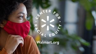 Walmart Gives Out 1st Round of Racial Equity Grants